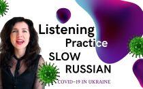 Slow Russian: COVID19 in Ukraine