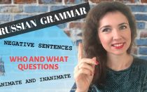 Lesson 5: Russian grammar. Negative sentence, animate inanimate nouns, who and what